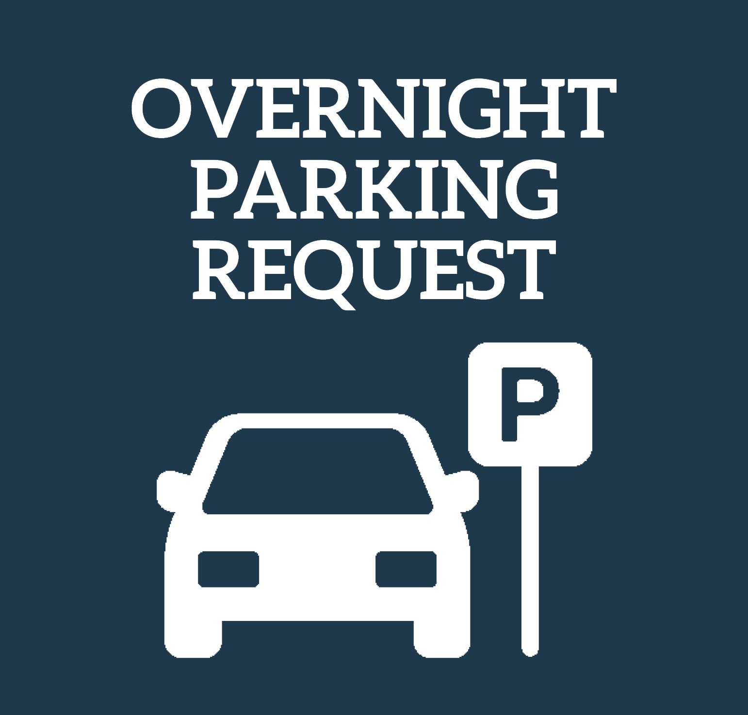 Overnight Parking Request