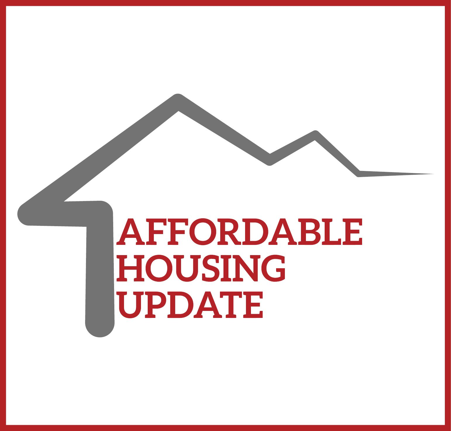 Affordable Housing Update